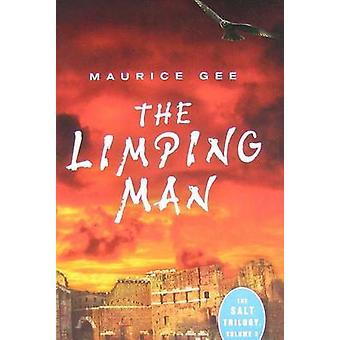 The Limping Man by Maurice Gee - 9781554692163 Book