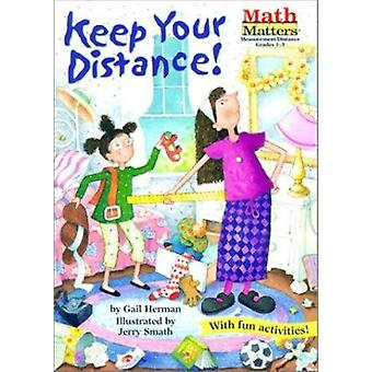Keep Your Distance! by Gail Herman - 9781575651071 Book