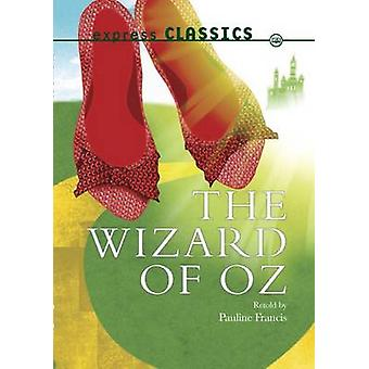 The Wizard of Oz by L. F. Baum - 9781783220762 Book