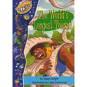 Gigglers Blue The World's Longest Toenail by Susan Knight - 978186509