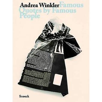 Andrea Winkler - Famous Quotes by Famous People by Jens Asthoff - Bett