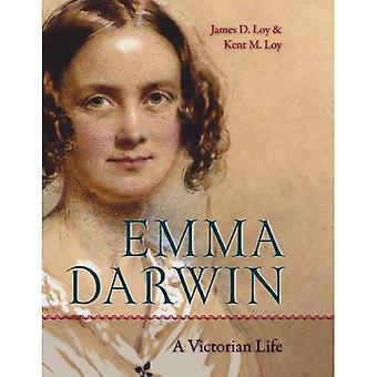 Emma Darwin: A Victorian Life