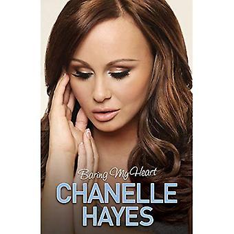 Chanelle Hayes: Baring mein Herz
