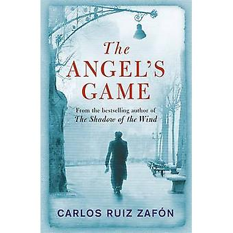 Angels Game by Zafon