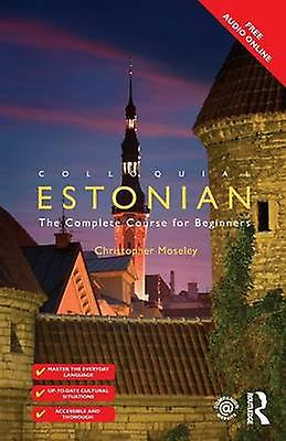 Colloquial Estonian by Moseley & Christopher