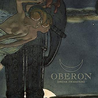 Oberon - Dream Awakening [CD] USA import