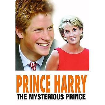 Prince Harry: The Mysterious Prince [DVD] USA import