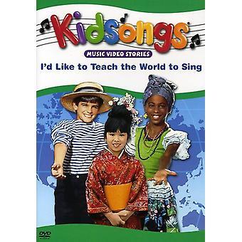 Kidsongs - jeg vil gerne lære verden at synge [DVD] USA import