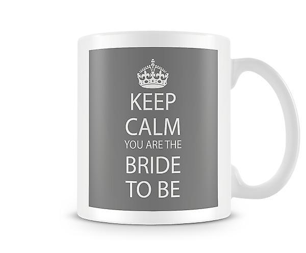 Mantener calma eres novia a imprimir taza