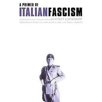 Podkład z włoski faszyzm przez Jeffrey T. Schnapp - 9780803292680 książki