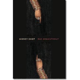 Money Shot by Rae Armantrout - 9780819571304 Book