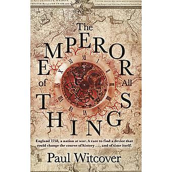 The Emperor of All Things by Paul Witcover - 9780857501592 Book