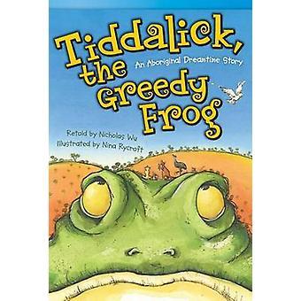 Tiddalick - la grenouille gourmande - une histoire de Dreamtime autochtones (Fluent Pl