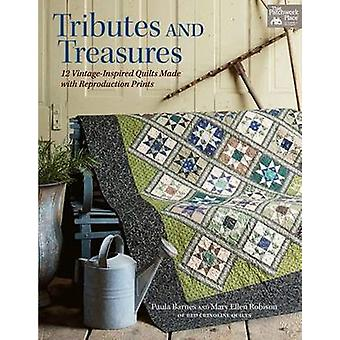 Tributes and Treasures - 12 Vintage-Inspired Quilts Made with Reproduc