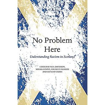 No Problem Here - Racism in Scotland by Neil Davidson - 9781912147304