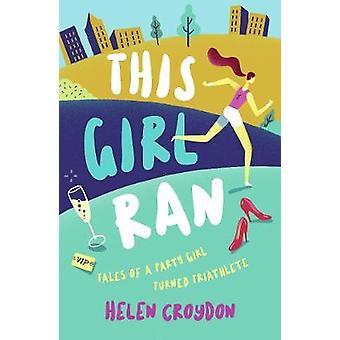 Cette jeune fille Ran - contes d'une Party Girl tourné triathlète par Helen Croyd
