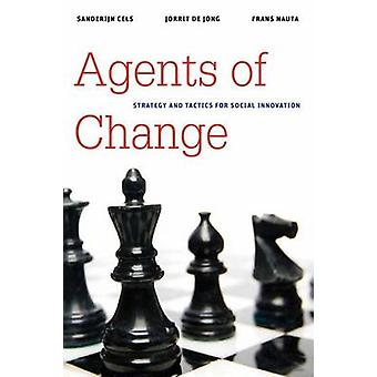Agents de changement - stratégie et tactique pour l'Innovation sociale de Sande