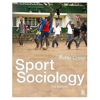 Sport-Soziologie (3. überarbeitete Auflage) von Peter Craig - 9781473919488