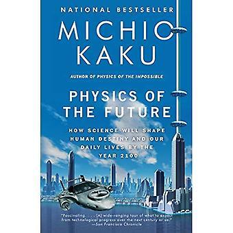 Fysiken i framtiden: hur vetenskap kommer att forma människans öde och vårt dagliga liv fram till år 2100