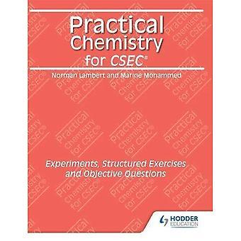 Praktiske kemi for CSEC: eksperimenter, struktureret øvelser og objektive spørgsmål
