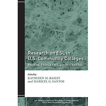Forschung auf ESL in amerikanischen Community Colleges: Menschen, Programme und Potenzial