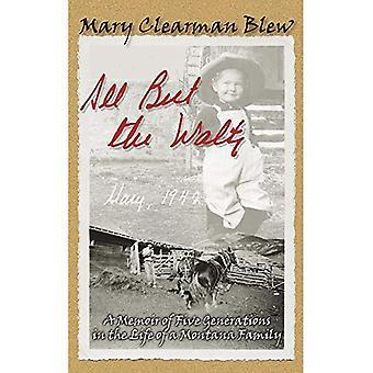 Todos, mas a valsa: ensaios sobre uma família de Montana