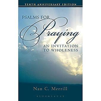 Psaumes pour prier: une Invitation à la plénitude