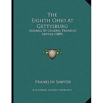 The Eighth Ohio at Gettysburg: Address by General Franklin Sawyer (1889)