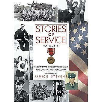 Stories of Service, Volume 2: Valley Veterans Remember World War II, Korea, Vietnam and the Cold War