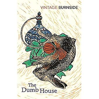 The Dumb House (Vintage Classics)
