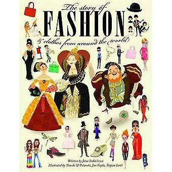 The Story Of Fashion - The Story Of Fashion