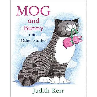 Mog en Bunny and Other Stories