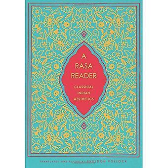 En Rasa læser: Klassisk indisk æstetik (historiske Sourcebooks i klassisk indisk tanke)