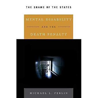 Mielenterveys Vammaisuus ja kuolemanrangaistuksen: vahinko valtioiden