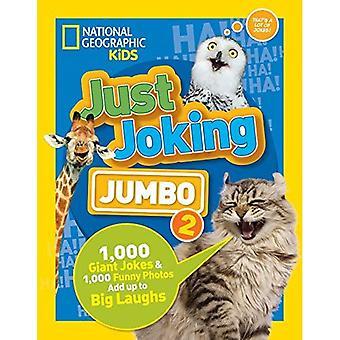 Nur ein Scherz: Jumbo 2 (nur ein Scherz) (nur ein Scherz)