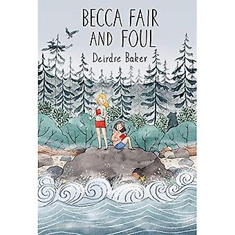 Becca Fair and Foul