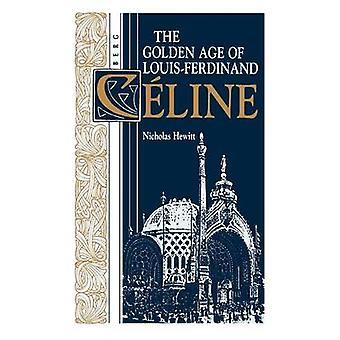 L'età d'oro di LouisFerdinand Celine da Hewitt & Nicholas