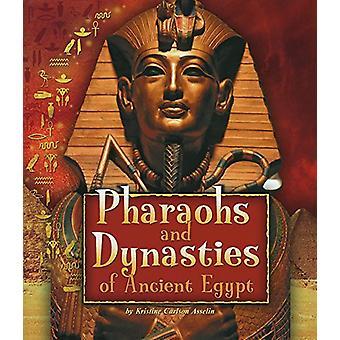 الفراعنة والسلالات من مصر القديمة التي أسيلين كريستين كارلسون-