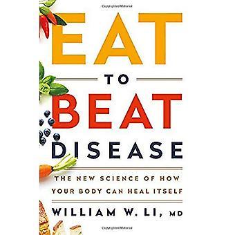 Mangiare per battere la malattia: la nuova scienza del come il vostro corpo può guarire se stesso