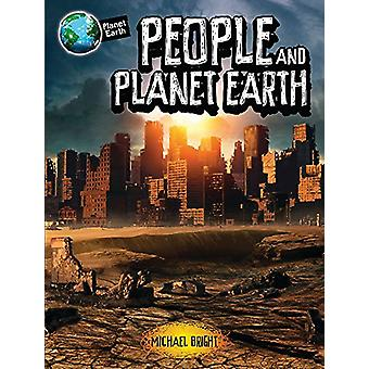 Planet Earth - People and Planet Earth by Michael Bright - 97807502987
