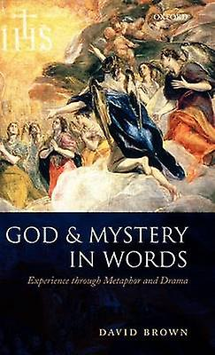 God and Mystery in Words Experience Through Metaphor and Drama by marron & David