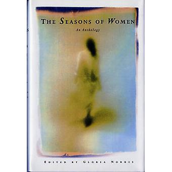 The Seasons of Women An Anthology by Norris & Gloria