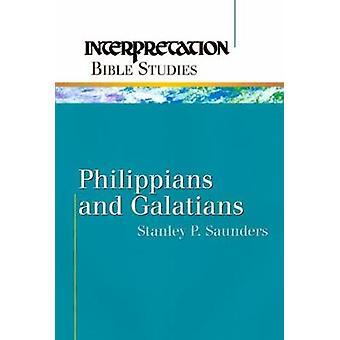 Philipper und Galater Ibs von Saunders & Stanley P.