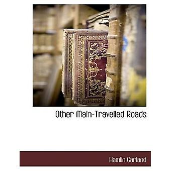 Other MainTravelled Roads by Garland & Hamlin