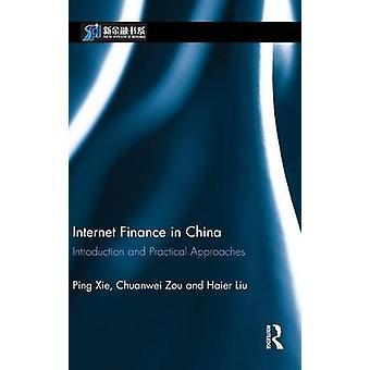تمويل الإنترنت في الصين مقدمة والنهج العملي شيه بينغ &
