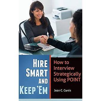 Smart mieten und Keep Em wie Interview mit strategisch Punkt von Curtis & Joan