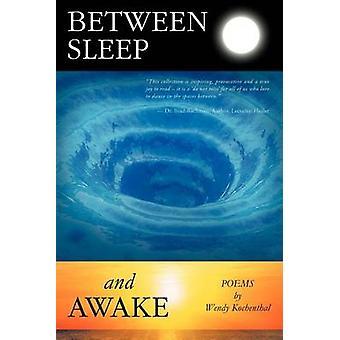 Entre sommeil et éveillé par Kochenthal & Wendy