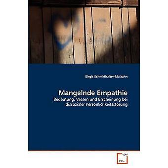 Mangelnde Empathie by SchmidhalterMalzahn & Birgit
