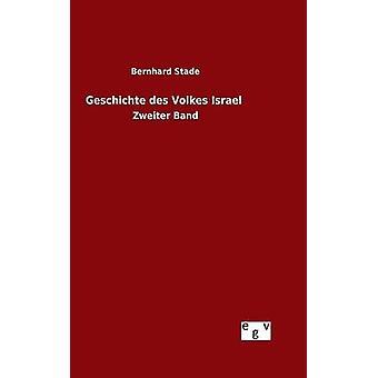Geschichte des Volkes Israel von Stade & Bernhard