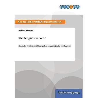 Straengterverkehr von Reuter & Robert